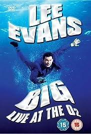 Lee Evans: Big Live at the O2 Poster