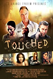 Touched (2015) Poster - Movie Forum, Cast, Reviews