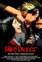 Killing Dinner