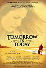Tomorrow Is Today (2006)