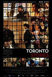 Toronto Stories (2008) Poster - Movie Forum, Cast, Reviews