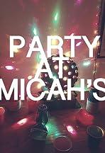 Party at Micah's