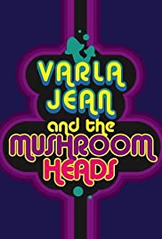 Varla Jean and the Mushroomheads Poster