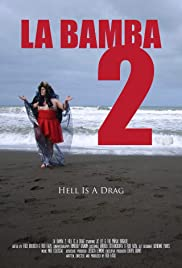 English movies torrent free download La Bamba 2: Hell Is a Drag by [2K]