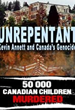 Unrepentant: Kevin Annett and Canada's Genocide