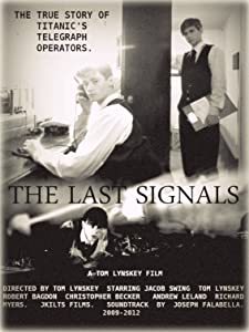 Movie trailers download The Last Signals, Jeff Warmkessel, Thomas Lynskey [hdrip] [1280p]