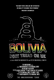 New movies hd download Bolivia: Don't Tread on Me [480x272]