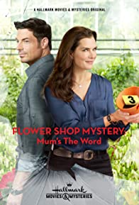 Primary photo for Flower Shop Mystery: Mum's the Word