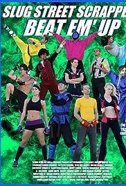 Download Slug Street Scrappers: Beat Em Up (2013) Movie