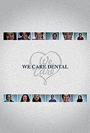 We Care Dental Poster