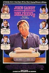 Mariel Hemingway, Raymond Burr, John Candy, Dylan Baker, David Rasche, Charles Rocket, and Emma Samms in Delirious (1991)