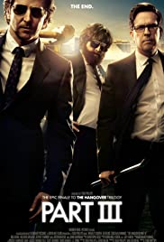The Hangover Part III (2013) Poster - Movie Forum, Cast, Reviews
