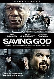 Saving God(2008) Poster - Movie Forum, Cast, Reviews