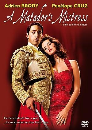 Biography A Matador's Mistress Movie