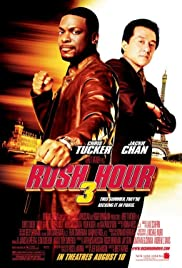 Rush Hour 3 (2007) Poster - Movie Forum, Cast, Reviews