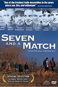 Seven and a Match (2001)