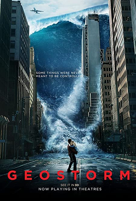 [PG-13] Geostorm (2017) English  Blu-Ray - 480P   720P - x264 - 300MB   800MB - Download & Watch Online  Movie Poster - mlsbd