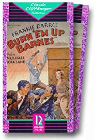 Primary photo for Burn 'Em Up Barnes