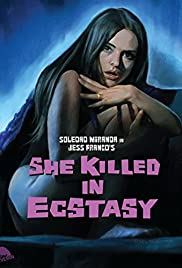 She Killed in Ecstasy (1971) Poster - Movie Forum, Cast, Reviews