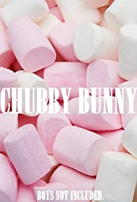 Primary photo for Chubby Bunny
