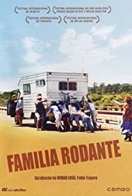 Familia rodante (2004) Poster - Movie Forum, Cast, Reviews