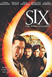 Six: The Mark Unleashed(2004) Poster - Movie Forum, Cast, Reviews