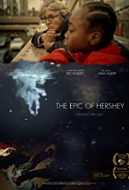 The Epic of Hershey Poster