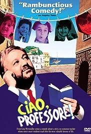 Ciao, Professore!(1992) Poster - Movie Forum, Cast, Reviews
