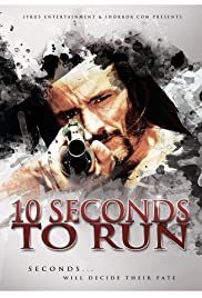 10 Seconds to Run Poster