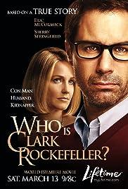 Who Is Clark Rockefeller? Poster