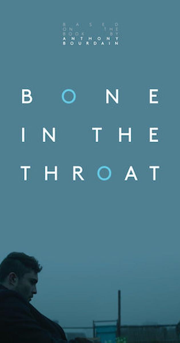 Bone in the Throat (2015) - IMDb