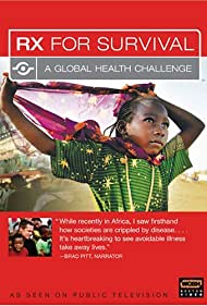 Rx for Survival: A Global Health Challenge (2005)