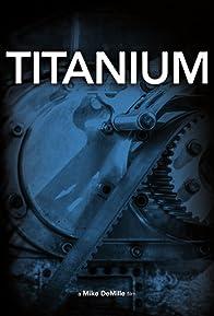 Primary photo for Titanium