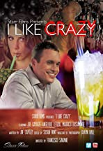 I Like Crazy