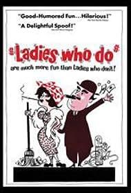 Ladies Who Do (1964) Poster - Movie Forum, Cast, Reviews