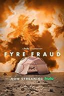 Fyre Fraud 2019