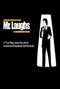 Primary photo for Mr. Laughs: A Look Behind the Curtain
