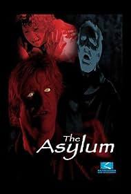 The Asylum Poster - Movie Forum, Cast, Reviews