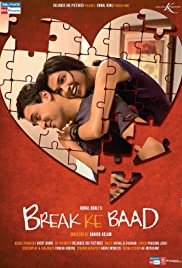 Break Ke Baad (2010) Poster - Movie Forum, Cast, Reviews