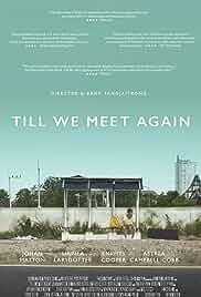 Watch Movie Till We Meet Again (2016)