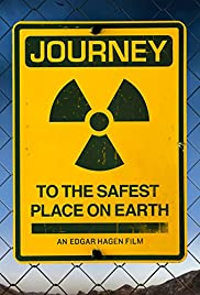 Journey to the Safest Place on Earth Poster