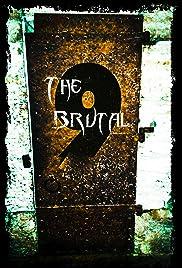 The Brutal 9