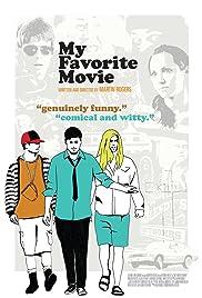 Movie trailer watch free My Favorite Movie by [640x320]