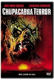 Chupacabra Terror(2005) Poster - Movie Forum, Cast, Reviews