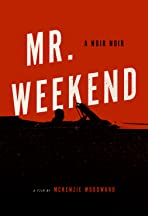 Mr. Weekend