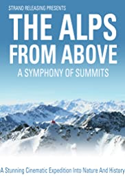 A Symphony of Summits: The Alps from Above Poster