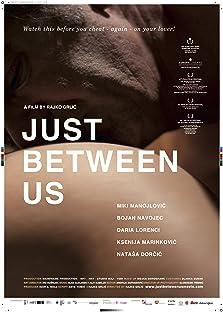 Just Between Us (2010)