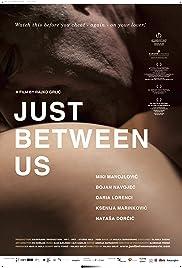 Just Between Us Poster