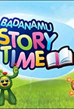 Badanamu Story Time