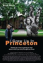 I Grew Up in Princeton